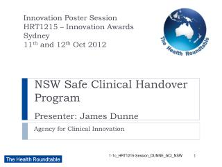 NSW Safe Clinical Handover Program Presenter: James Dunne
