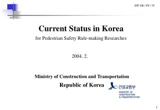 Current Status in Korea for Pedestrian Safety Rule-making Researches