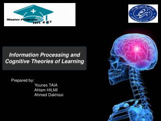 Information Processing and Cognitive Theories of Learning
