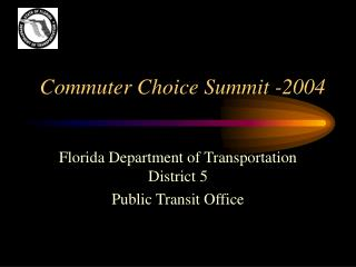 Commuter Choice Summit -2004