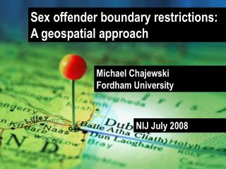 Sex offender boundary restrictions: A geospatial approach