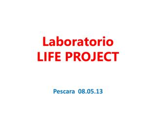 Laboratorio LIFE PROJECT
