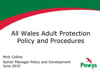 All Wales Adult Protection Policy and Procedures