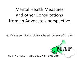 Mental Health Measures and other Consultations from an Advocate's perspective