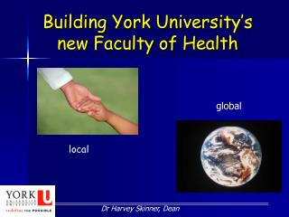 Building York University's new Faculty of Health