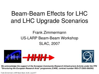 Beam-Beam Effects for LHC and LHC Upgrade Scenarios