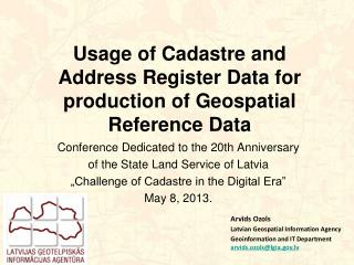 Usage of Cadastre and Address Register Data for  production of G eospatial Reference Data