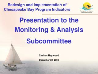 Redesign and Implementation of Chesapeake Bay Program Indicators