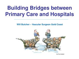 Building Bridges between Primary Care and Hospitals