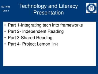 Technology and Literacy Presentation