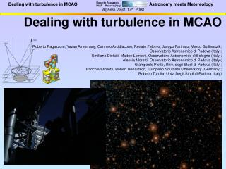 What is MCAO…??? Why is important the knowledge of the 3D turbulence???