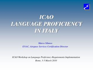ICAO LANGUAGE PROFICIENCY IN ITALY