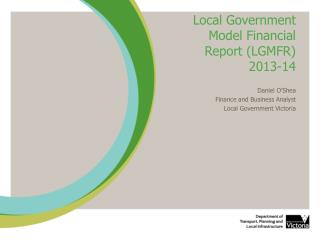 Local Government Model Financial Report (LGMFR) 2013-14