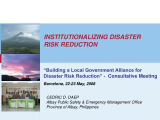 INSTITUTIONALIZING DISASTER RISK REDUCTION