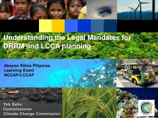 Understanding the Legal Mandates for DRRM and LCCA planning