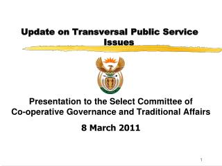 Update on Transversal Public Service Issues