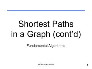 Shortest Paths in a Graph (cont'd)
