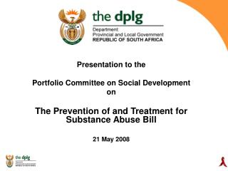 Presentation to the  Portfolio Committee on Social Development on
