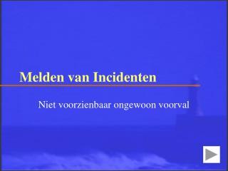 Melden van Incidenten