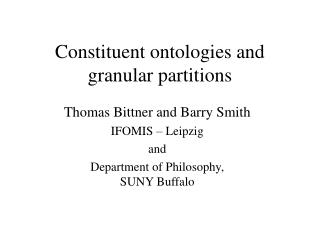 Constituent ontologies and granular partitions