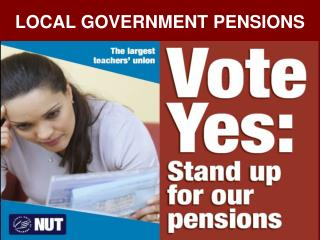 LOCAL GOVERNMENT PENSIONS