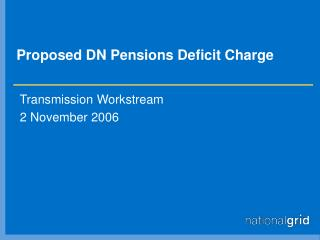 Proposed DN Pensions Deficit Charge