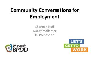 Community Conversations for Employment