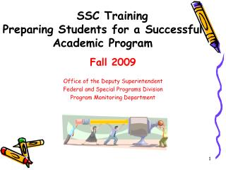 SSC Training Preparing Students for a Successful Academic Program