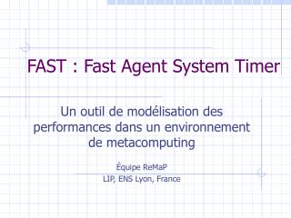 FAST : Fast Agent System Timer