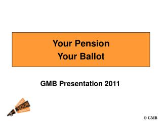 Your Pension  Your Ballot