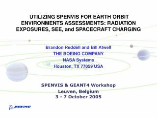 UTILIZING SPENVIS FOR EARTH ORBIT ENVIRONMENTS ASSESSMENTS: RADIATION EXPOSURES, SEE, and SPACECRAFT CHARGING