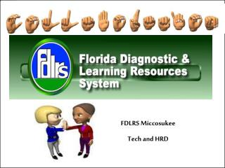 FDLRS Miccosukee Tech and HRD