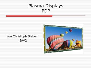 Plasma Displays  PDP