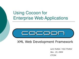 Using Cocoon for Enterprise Web Applications