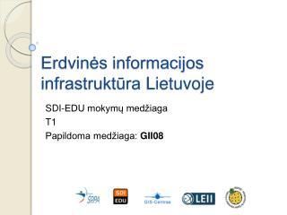 Erdvinės informacijos infrastruktūra Lietuvoje