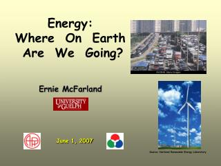 Energy: Where  On  Earth  Are  We  Going?
