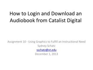 How to Login and Download an Audiobook from Catalist Digital
