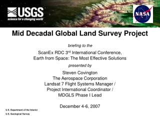 Mid Decadal Global Land Survey Project