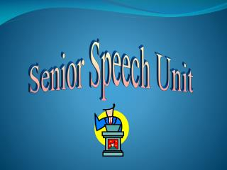 Senior Speech Unit