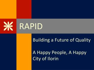Building a Future of Quality   A Happy People, A Happy City of Ilorin
