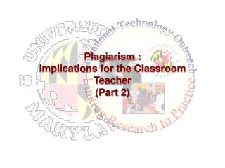 Plagiarism :  Implications for the Classroom Teacher (Part 2)