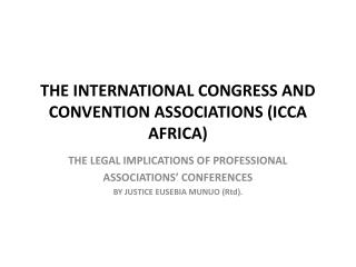 THE INTERNATIONAL CONGRESS AND CONVENTION ASSOCIATIONS (ICCA AFRICA)