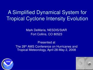 A Simplified Dynamical System for Tropical Cyclone Intensity Evolution