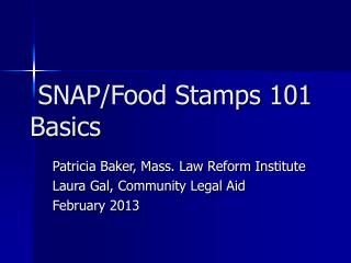 SNAP/Food Stamps 101 Basics