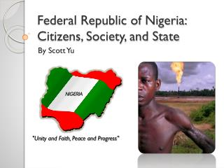 Federal Republic of Nigeria: Citizens, Society, and State
