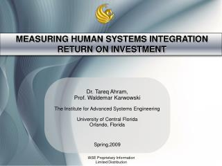 MEASURING HUMAN SYSTEMS INTEGRATION RETURN ON INVESTMENT