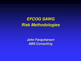 EFCOG SAWG Risk Methodologies