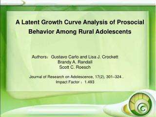 A Latent Growth Curve Analysis of Prosocial Behavior Among Rural Adolescents