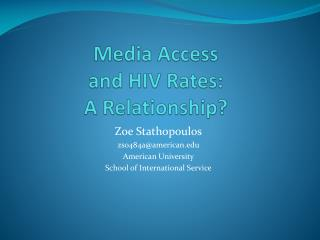 Media Access  and HIV Rates:  A Relationship?