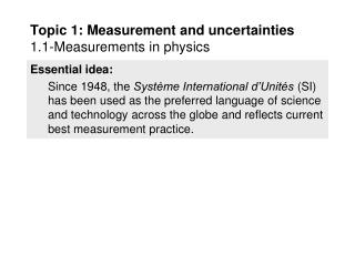 Topic 1: Measurement and uncertainties 1.1-Measurements in physics